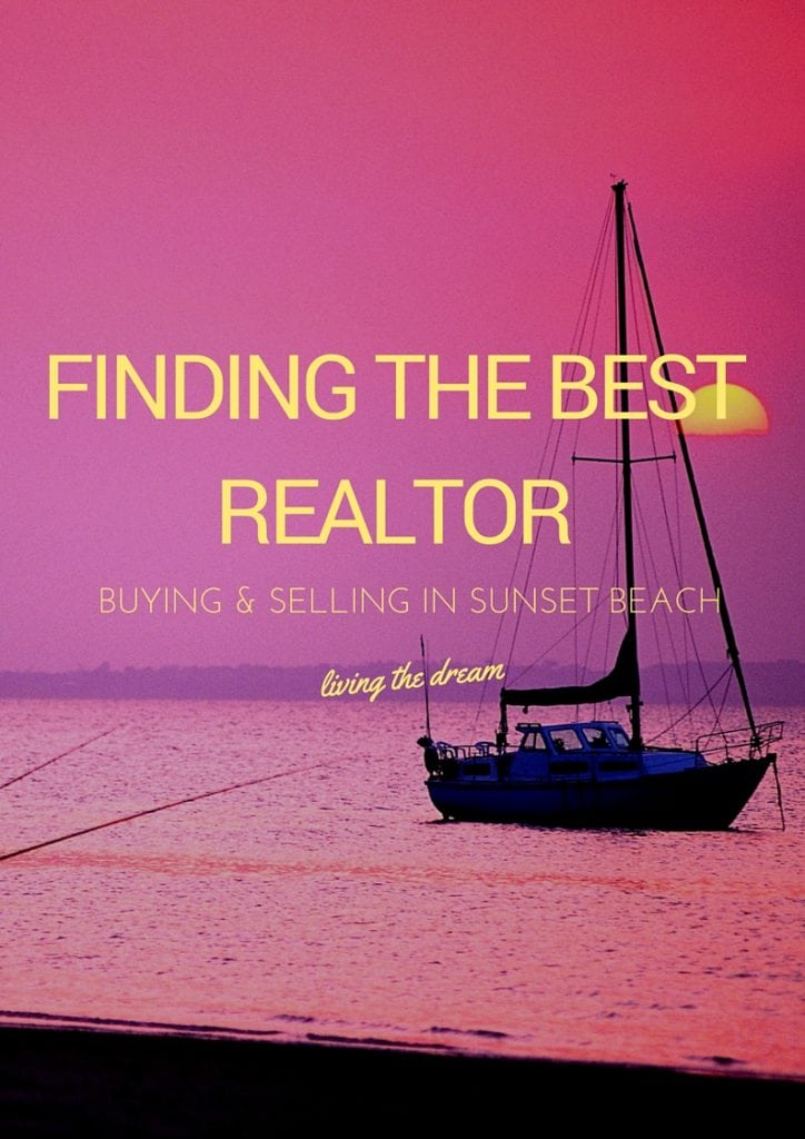 How to Pick the Best Sunset Beach Realtor
