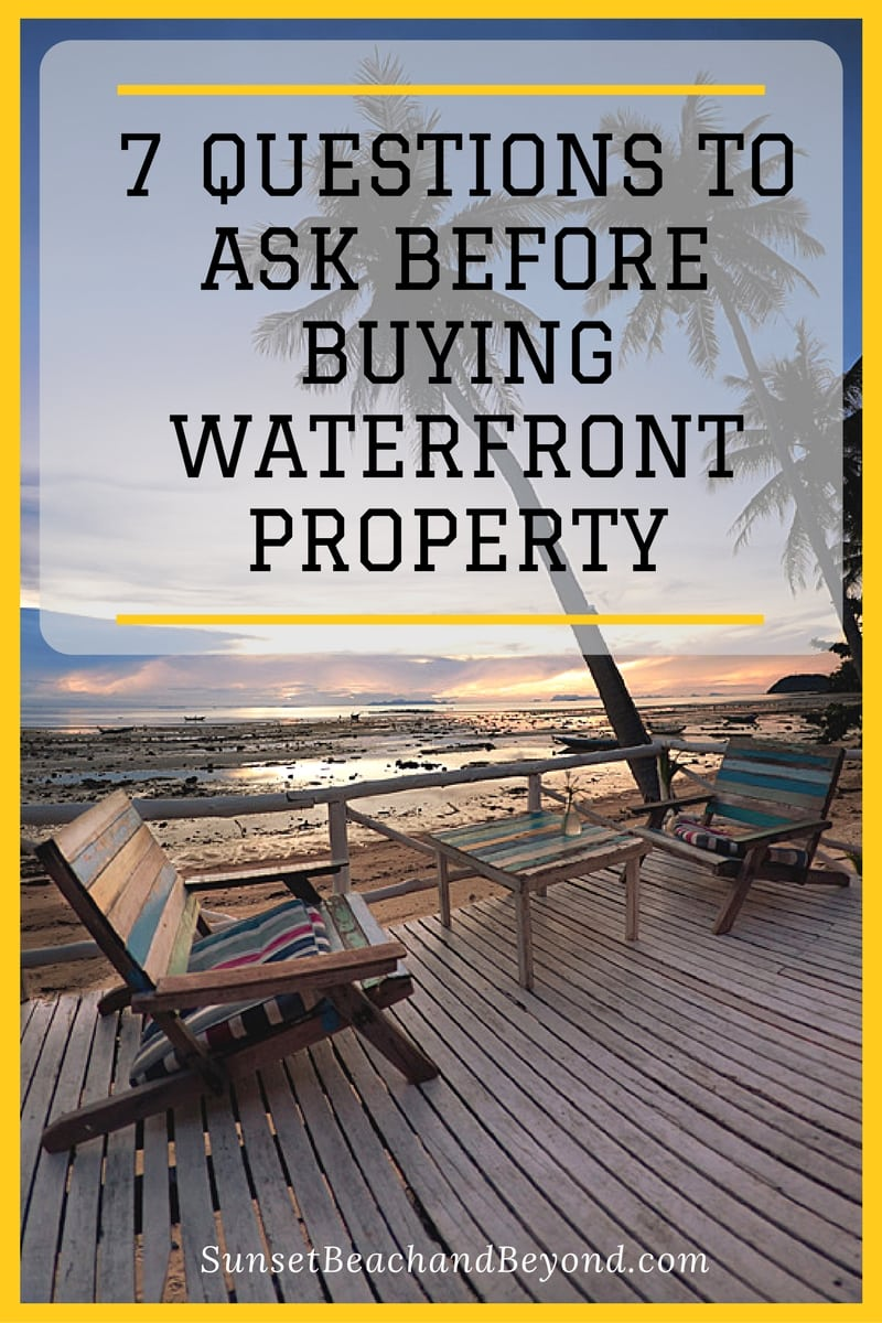 Questions to ask when buying waterfront property Questions when buying a house