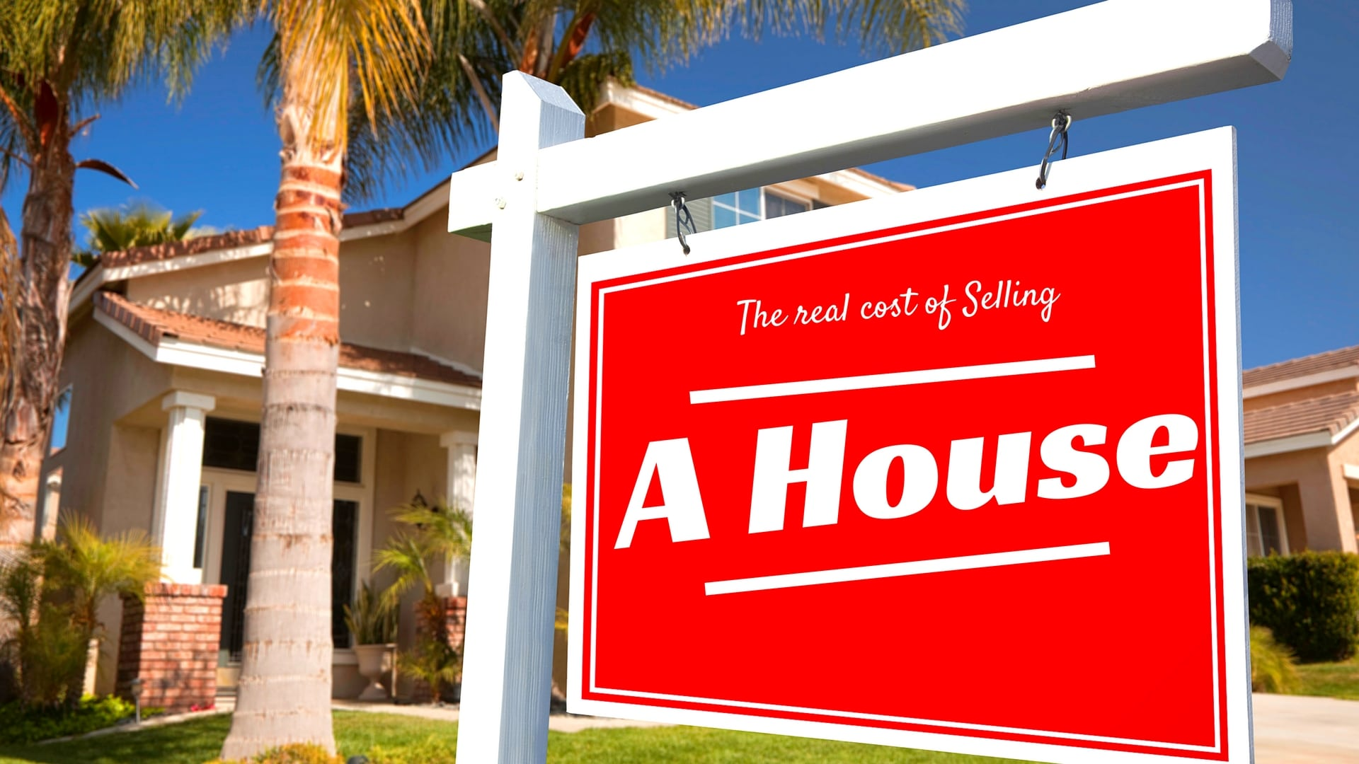 Cost of Selling a House