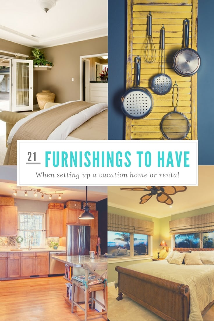 Necessities to Furnish a Guest House or Vacation Home