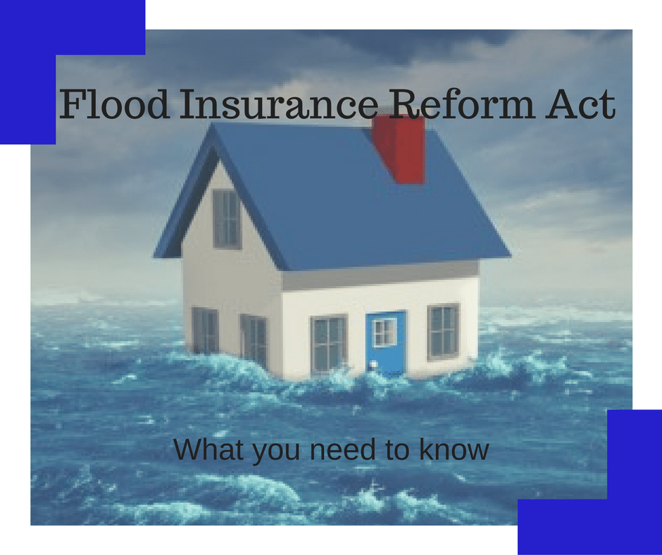 Important Info About Flood Insurance Reform