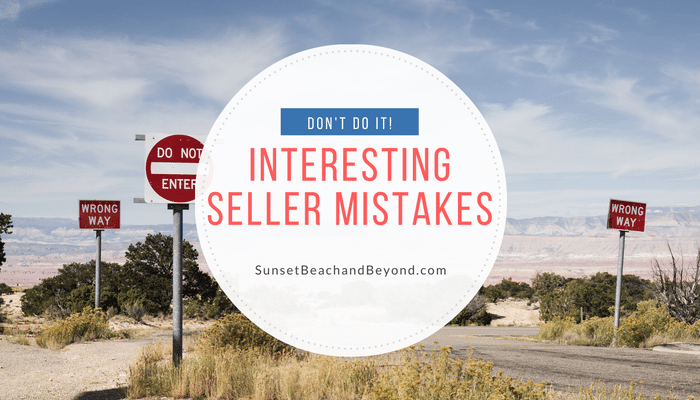 Mistakes Many Sellers Don't Even Know They Are Making