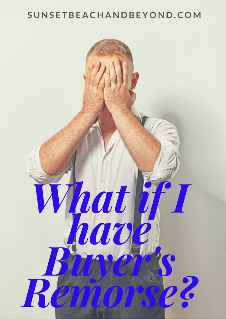 What if I Have Buyer's Remorse After a Real Estate Purchase?
