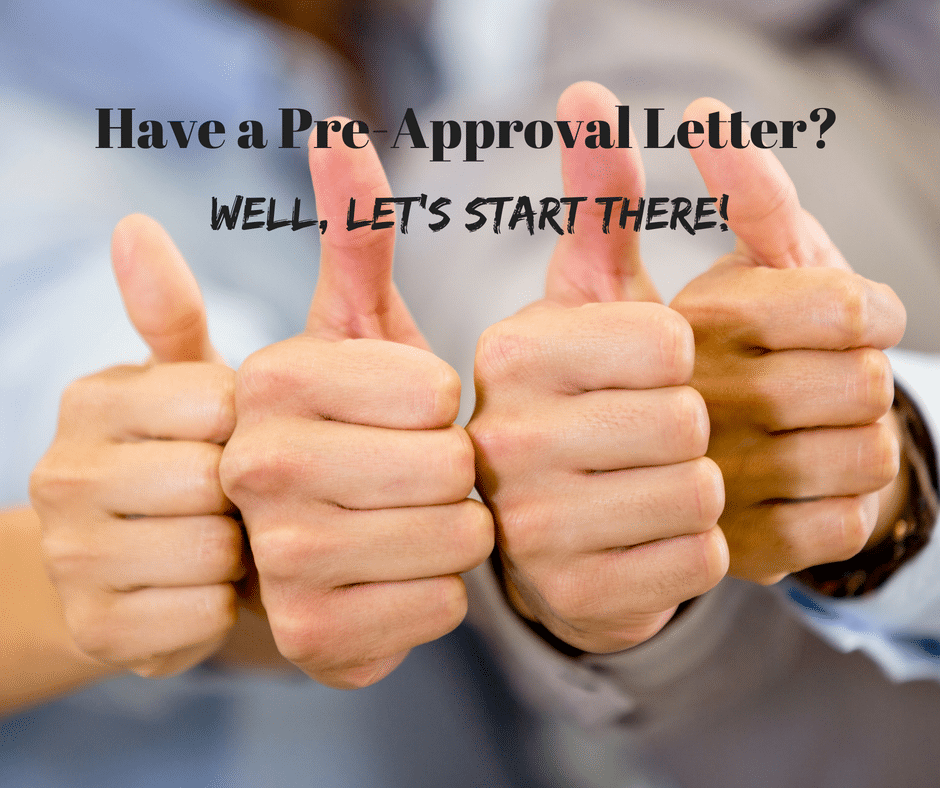 Be Prepared to Buy A Home - Get That Pre-Approval Letter
