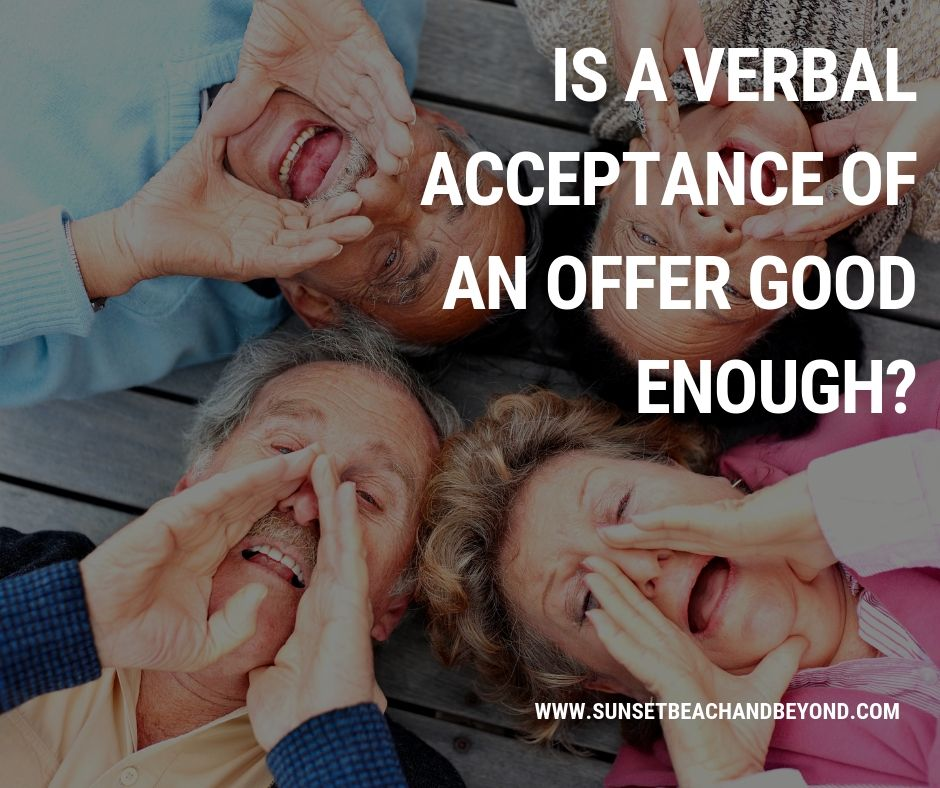 Is a Verbal Acceptance of an Offer Good Enough?
