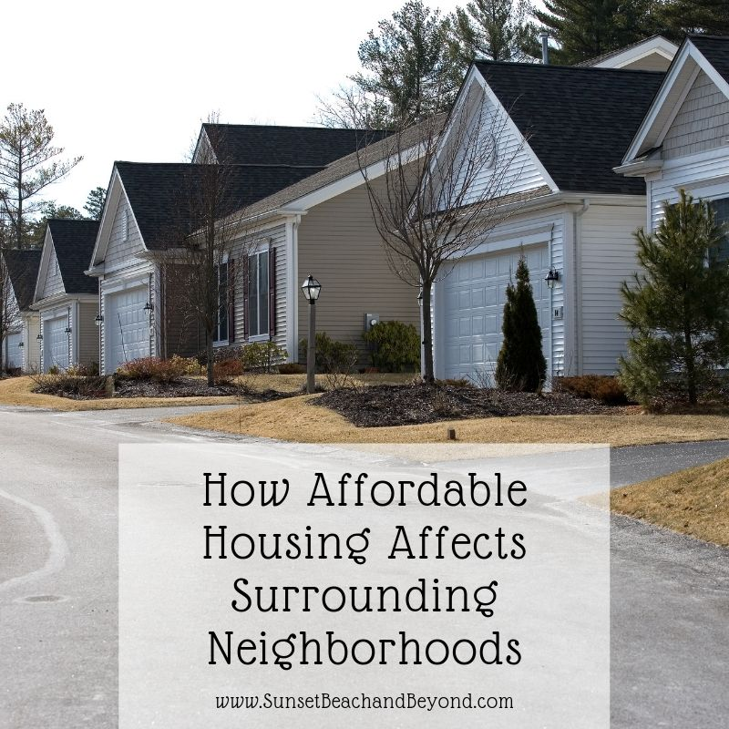 How Affordable Housing Affects Surrounding Neighborhoods
