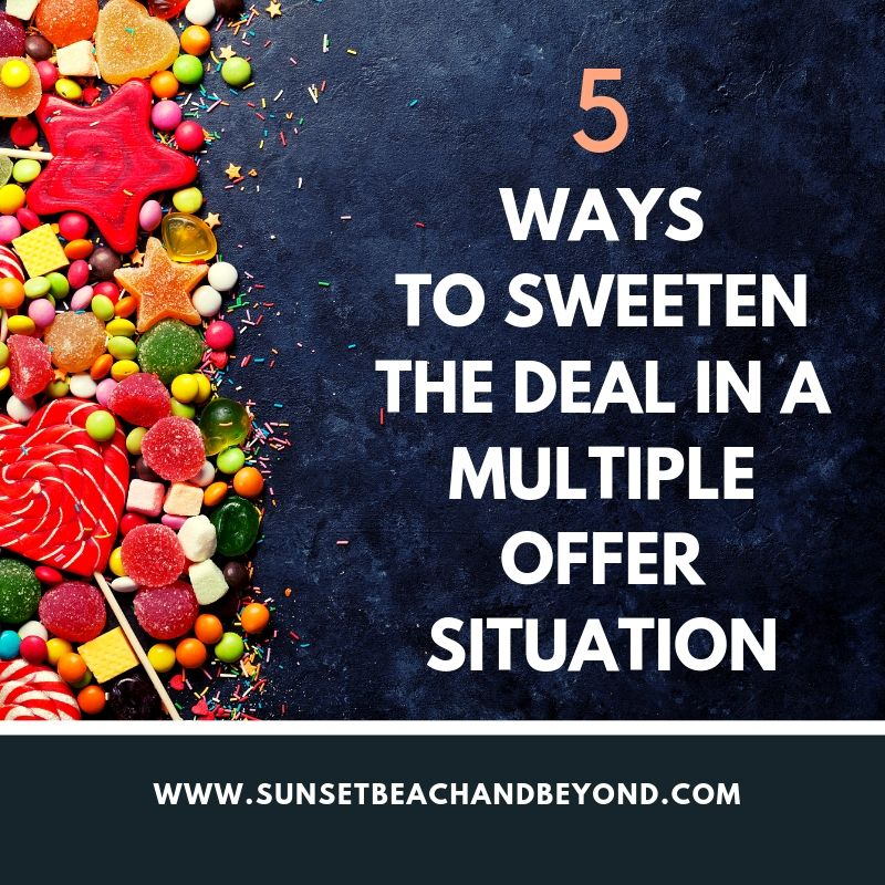 How to Sweeten the Deal in a Multiple Offer Situation