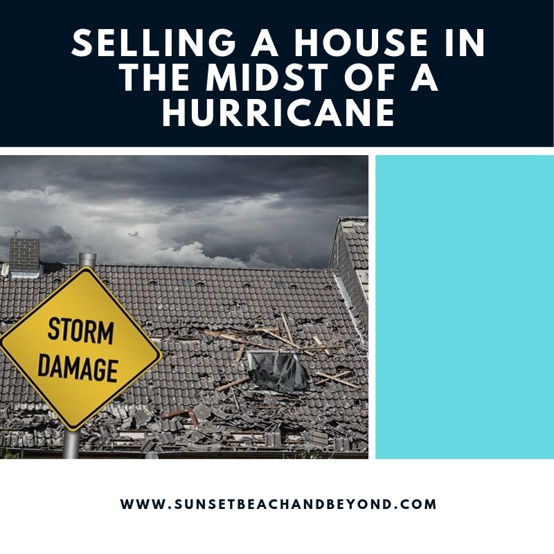 Selling a House in the Midst of a Hurricane