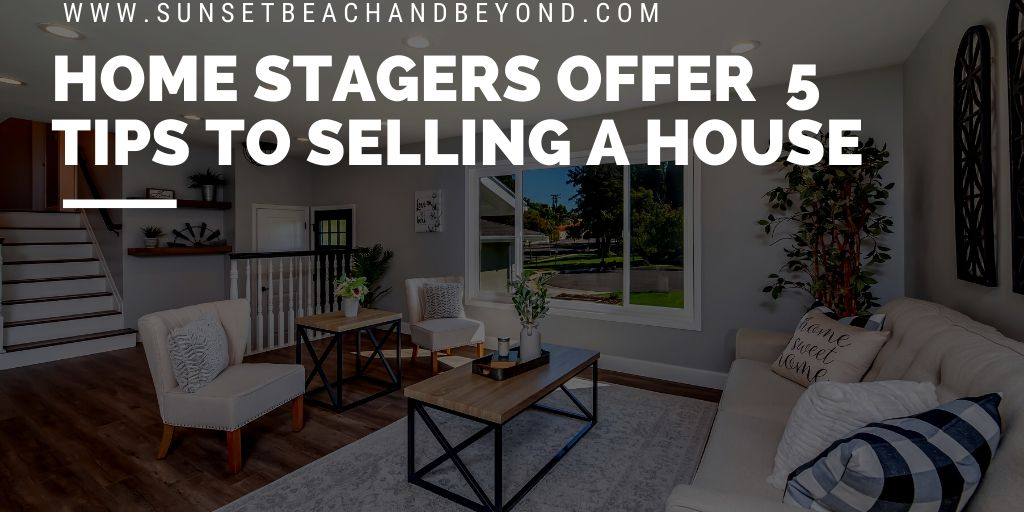 Home Stagers Offer 5 Tips to Selling a House
