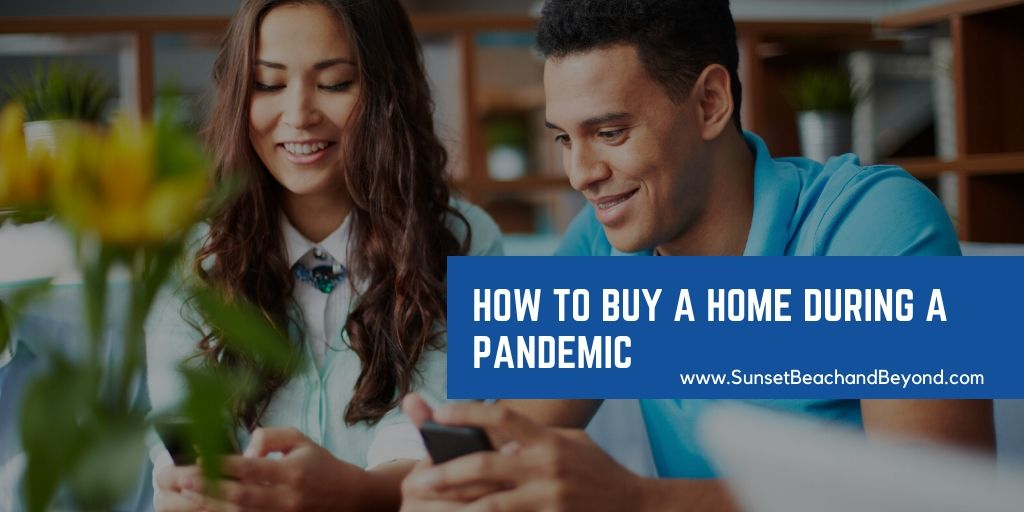How to Buy a Home During a Pandemic
