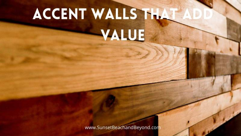 Accent Walls that Add Value