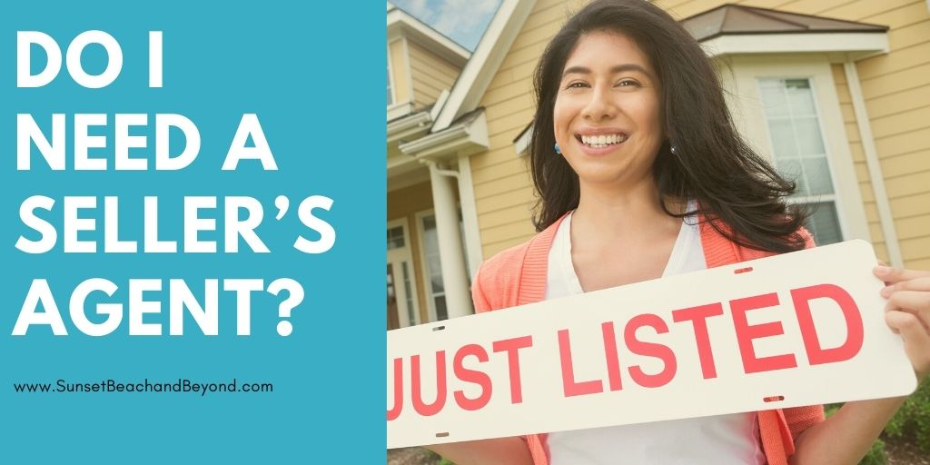 Do I Need a Seller's Agent?