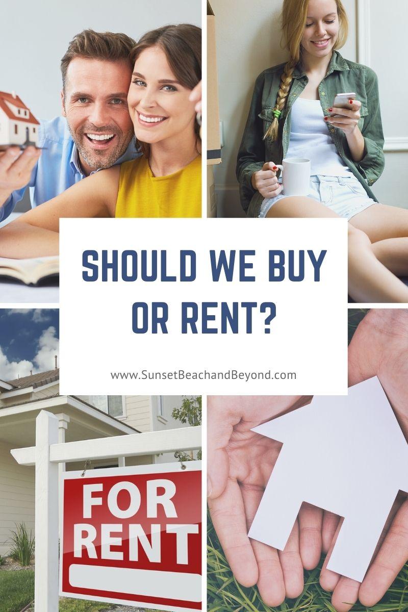 Should We Buy or Rent?