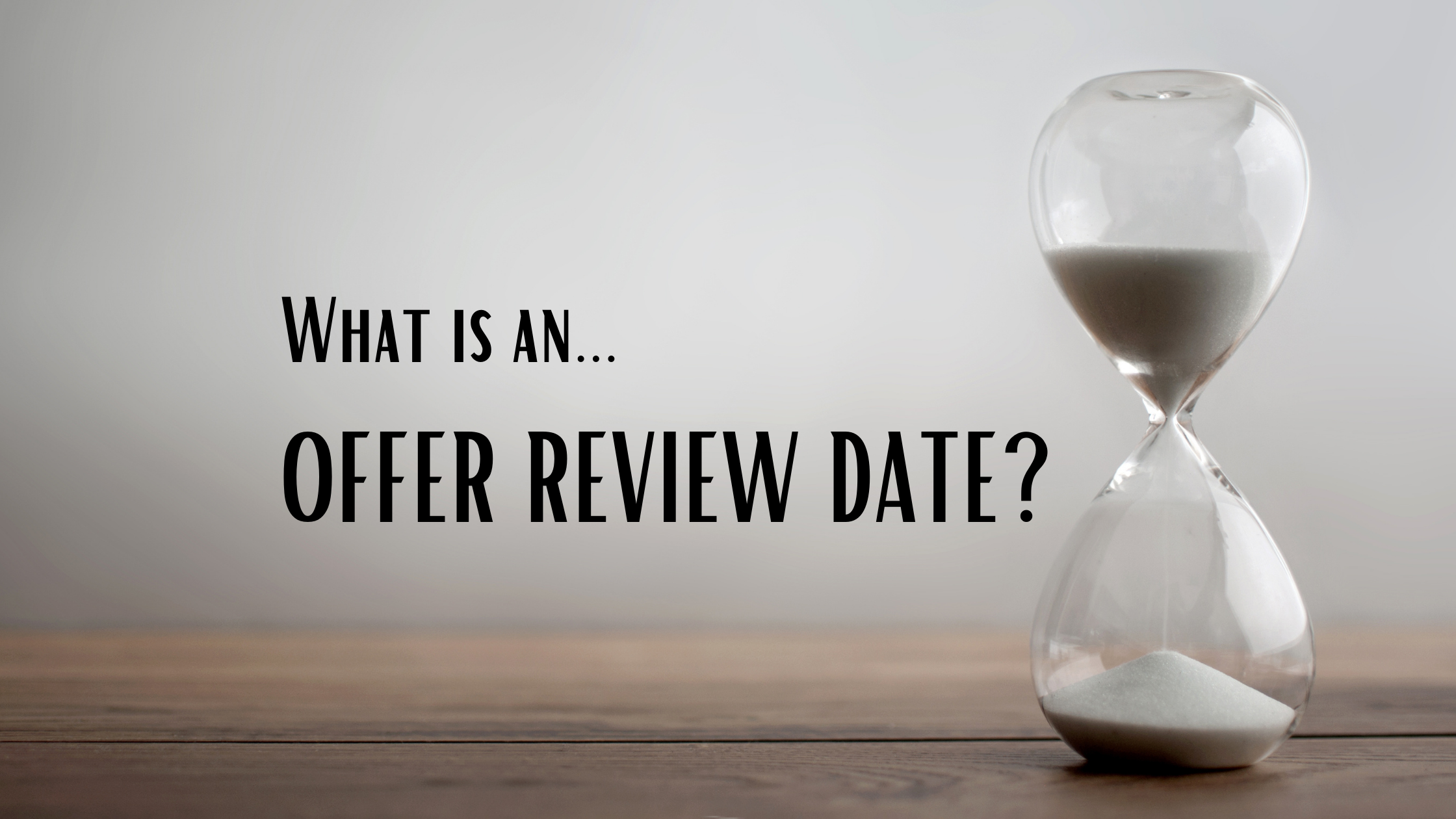 offer review date