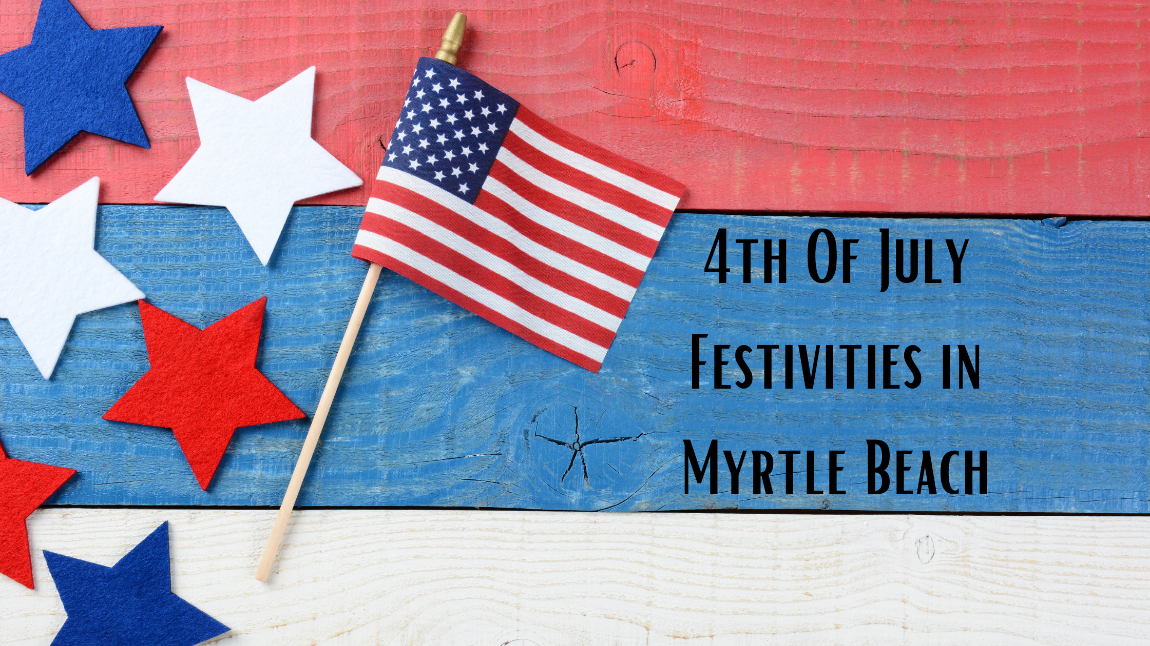 4th of July in Myrtle Beach