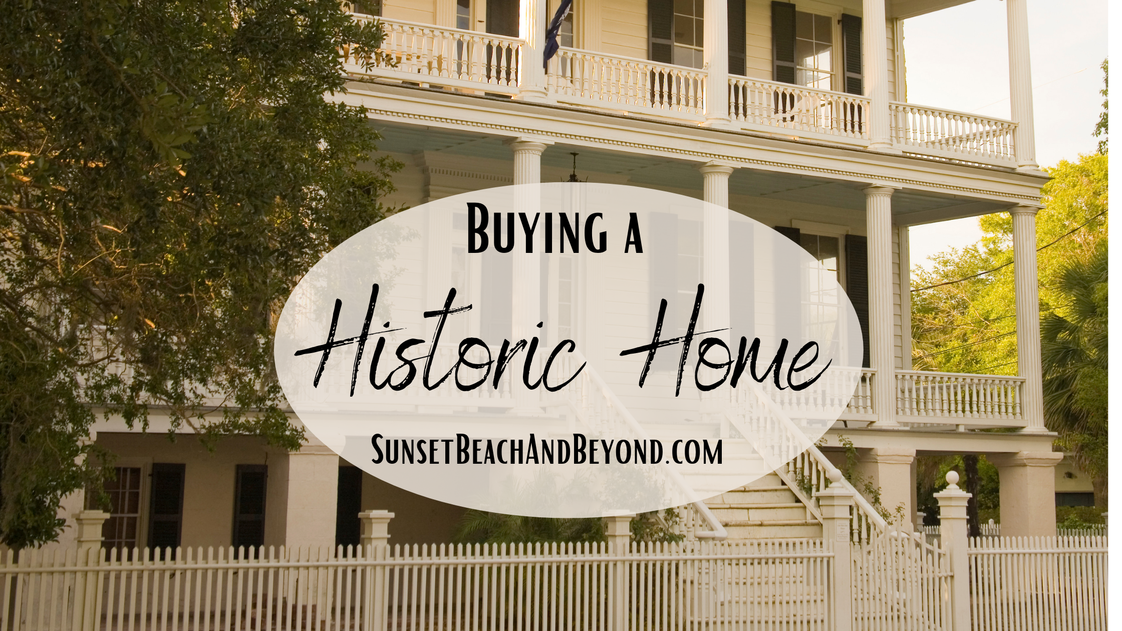 Things to Know Before Buying a Historic Home